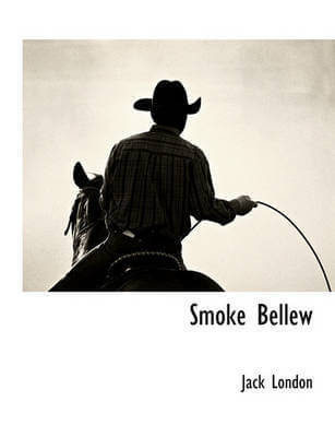 Smoke Bellew   Jack London   Смок Беллью